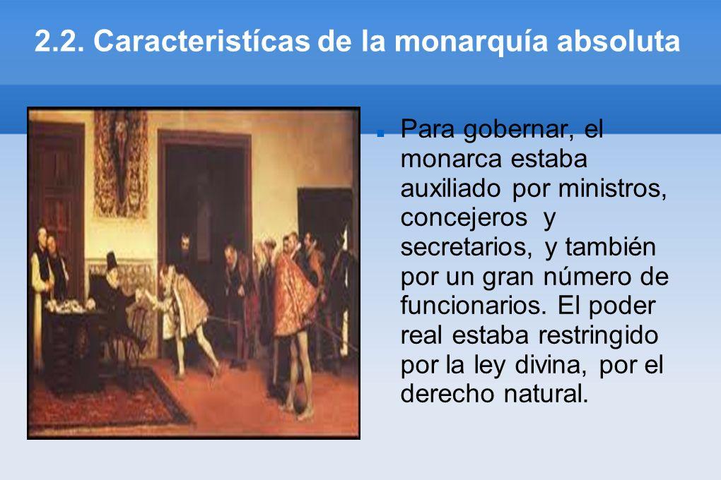 2.2. Caracteristícas de la monarquía absoluta