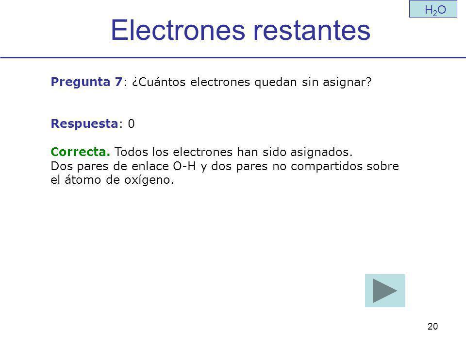 Electrones restantes H2O