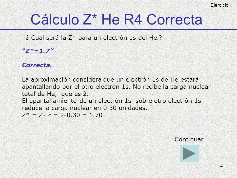 Cálculo Z* He R4 Correcta