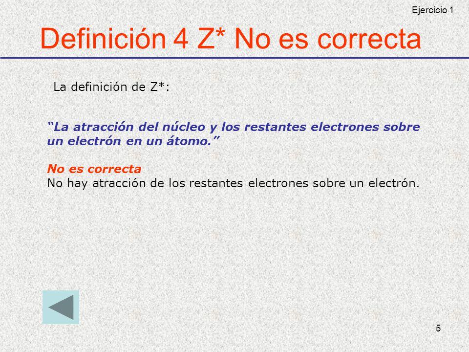 Definición 4 Z* No es correcta