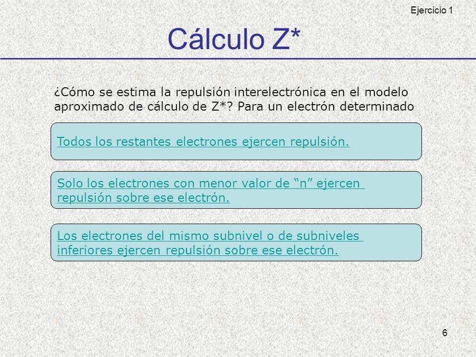Cálculo Z* ¿Cómo se estima la repulsión interelectrónica en el modelo