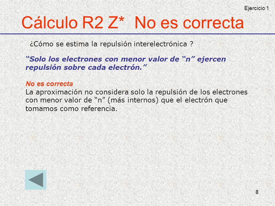 Cálculo R2 Z* No es correcta