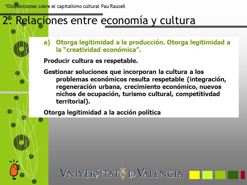 2. Relaciones entre economía y cultura