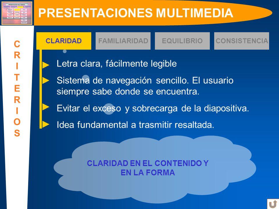 PRESENTACIONES MULTIMEDIA CLARIDAD EN EL CONTENIDO Y EN LA FORMA