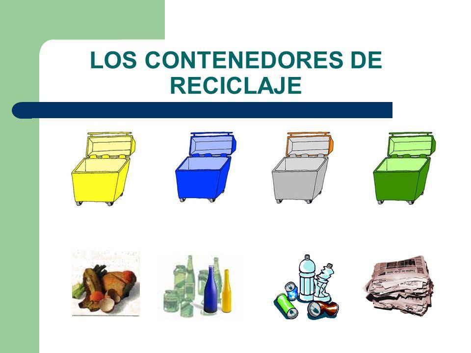 LOS CONTENEDORES DE RECICLAJE