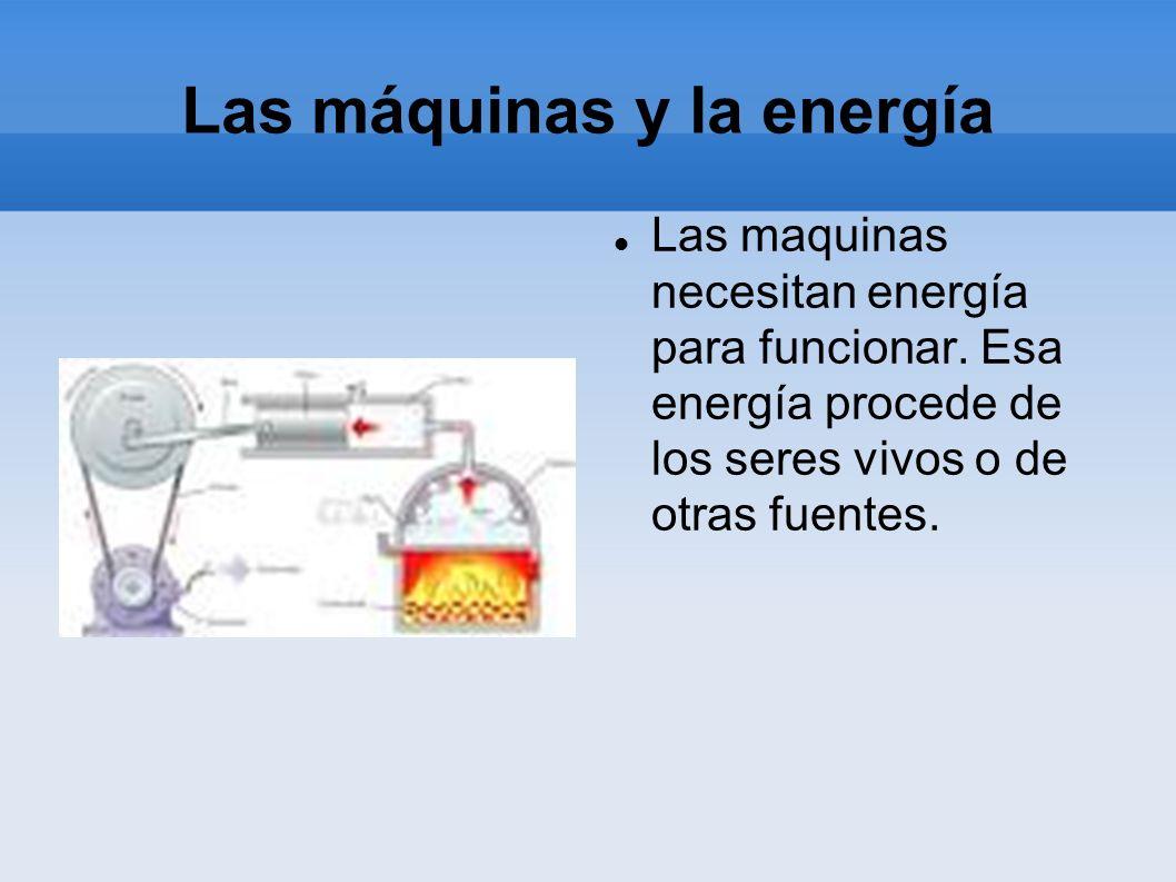 Las máquinas y la energía