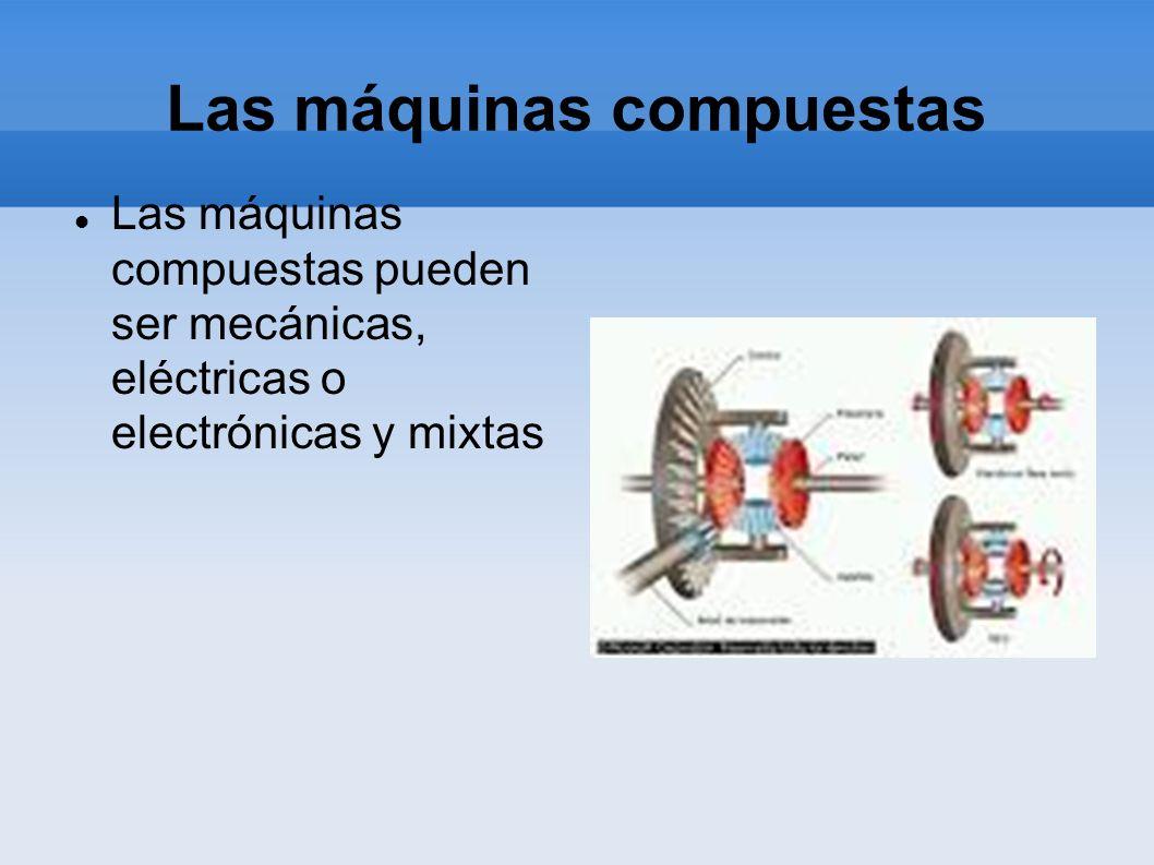 Las máquinas compuestas