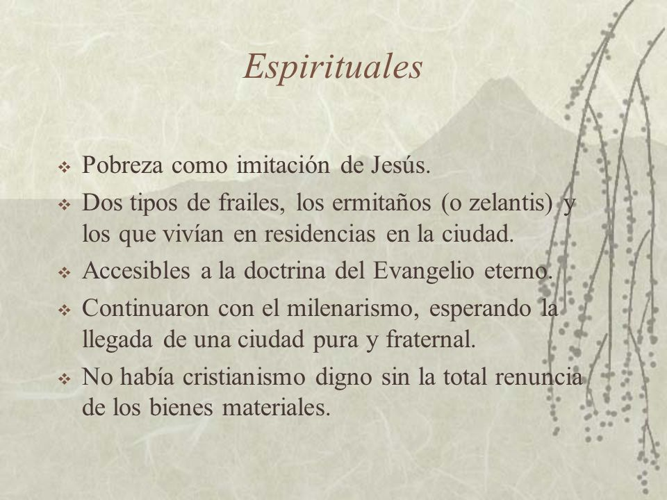 Espirituales Pobreza como imitación de Jesús.