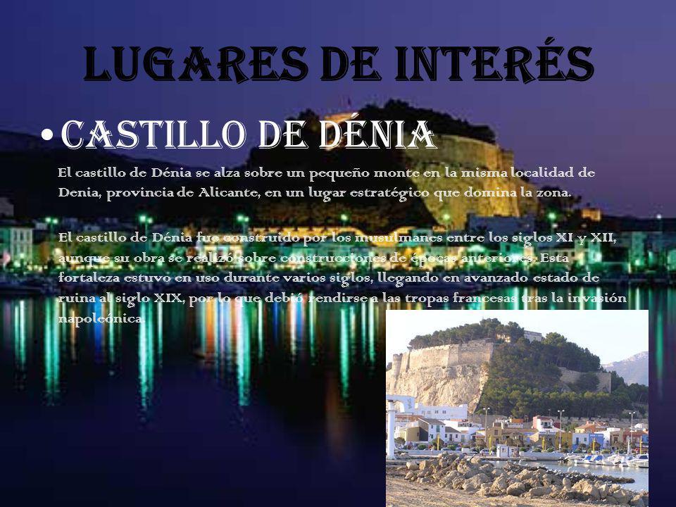 LUGARES DE INTERÉS CASTILLO DE DÉNIA