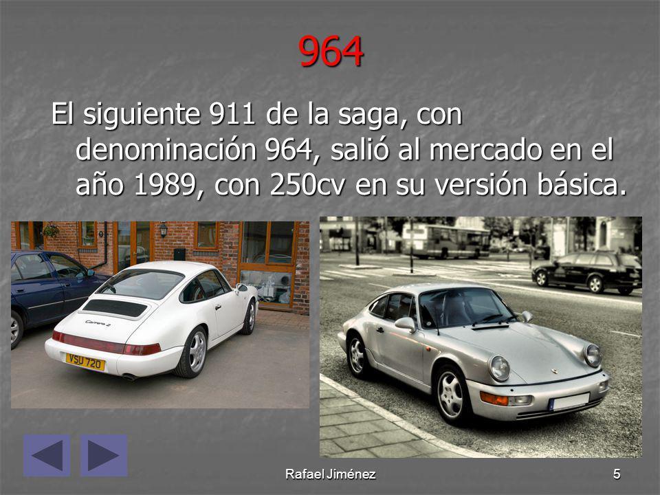 964 El siguiente 911 de la saga, con denominación 964, salió al mercado en el año 1989, con 250cv en su versión básica.