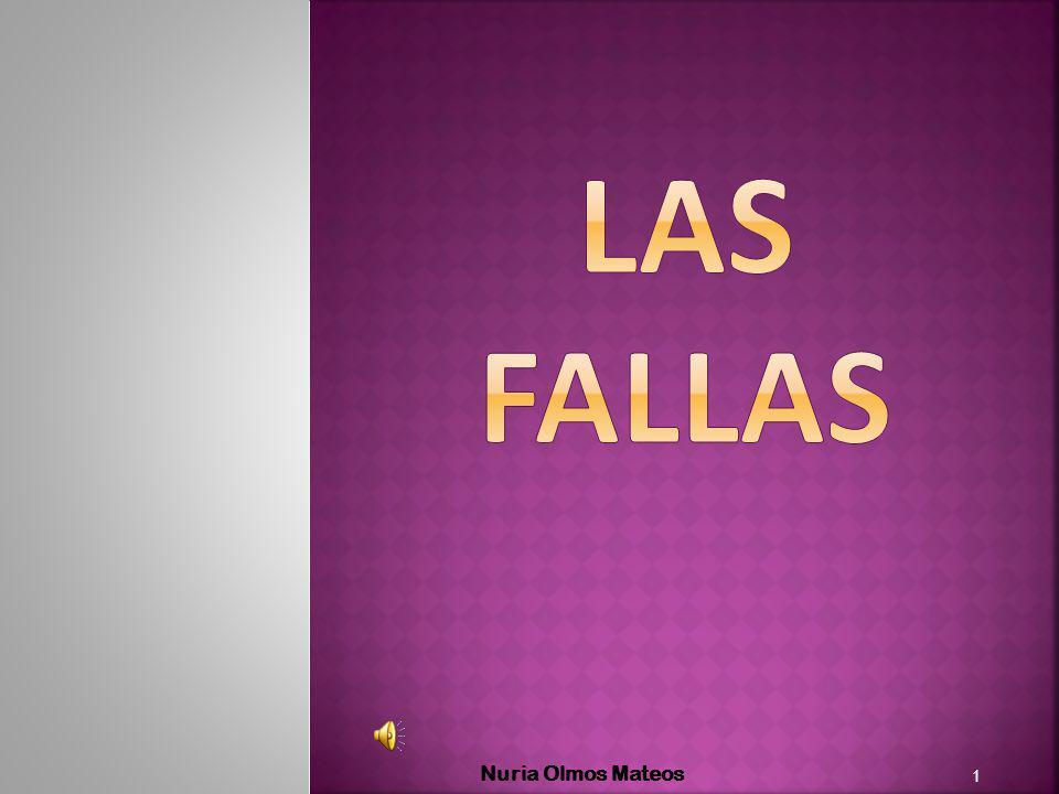 LAS FALLAS Nuria Olmos Mateos