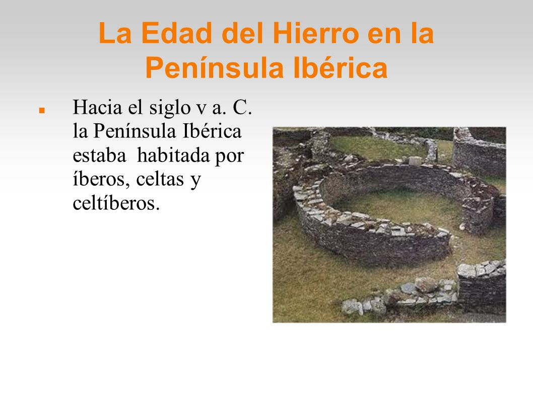 La Edad del Hierro en la Península Ibérica