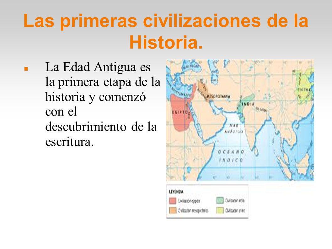Las primeras civilizaciones de la Historia.