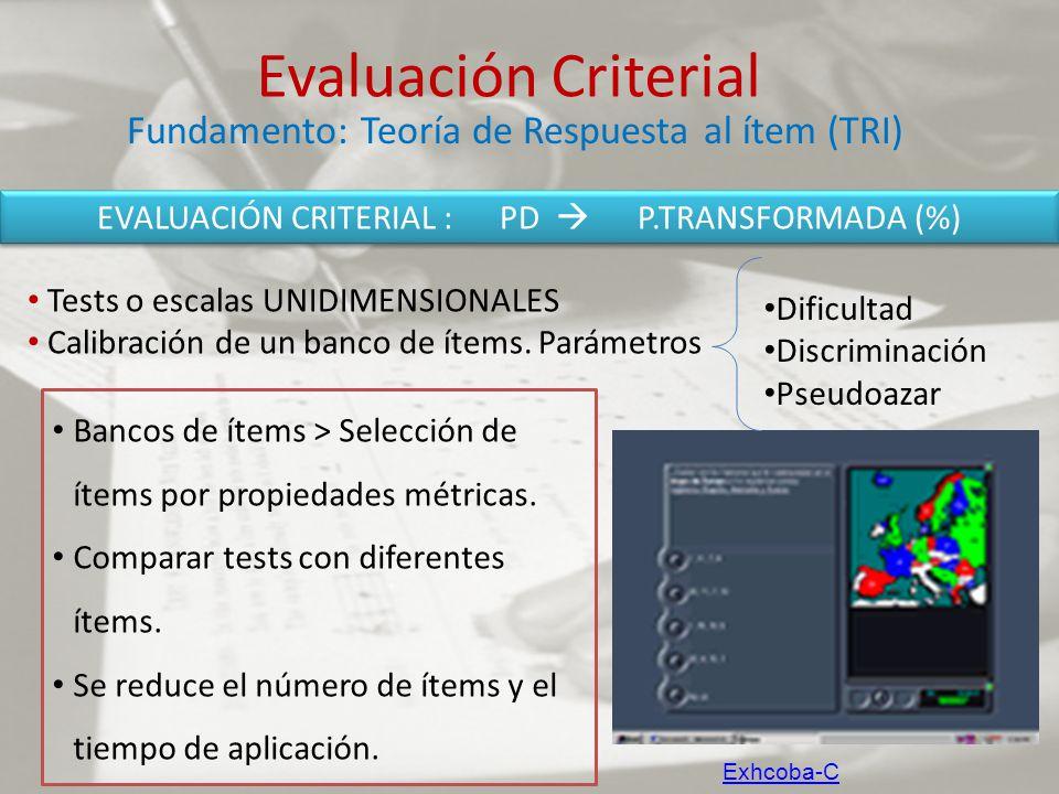 EVALUACIÓN CRITERIAL : PD  P.TRANSFORMADA (%)