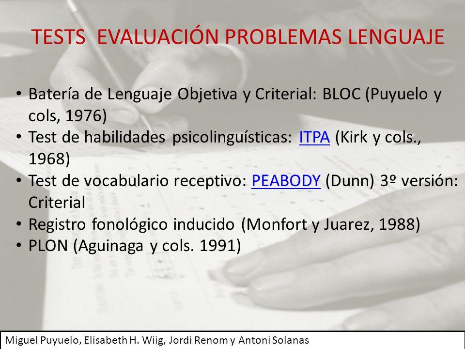 TESTS EVALUACIÓN PROBLEMAS LENGUAJE