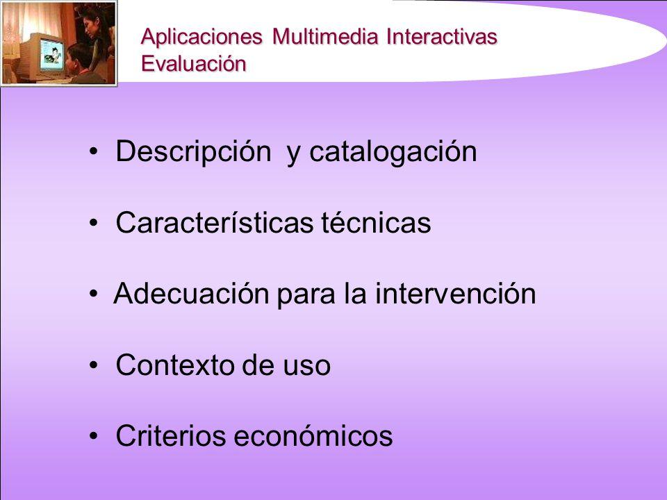 Descripción y catalogación Características técnicas