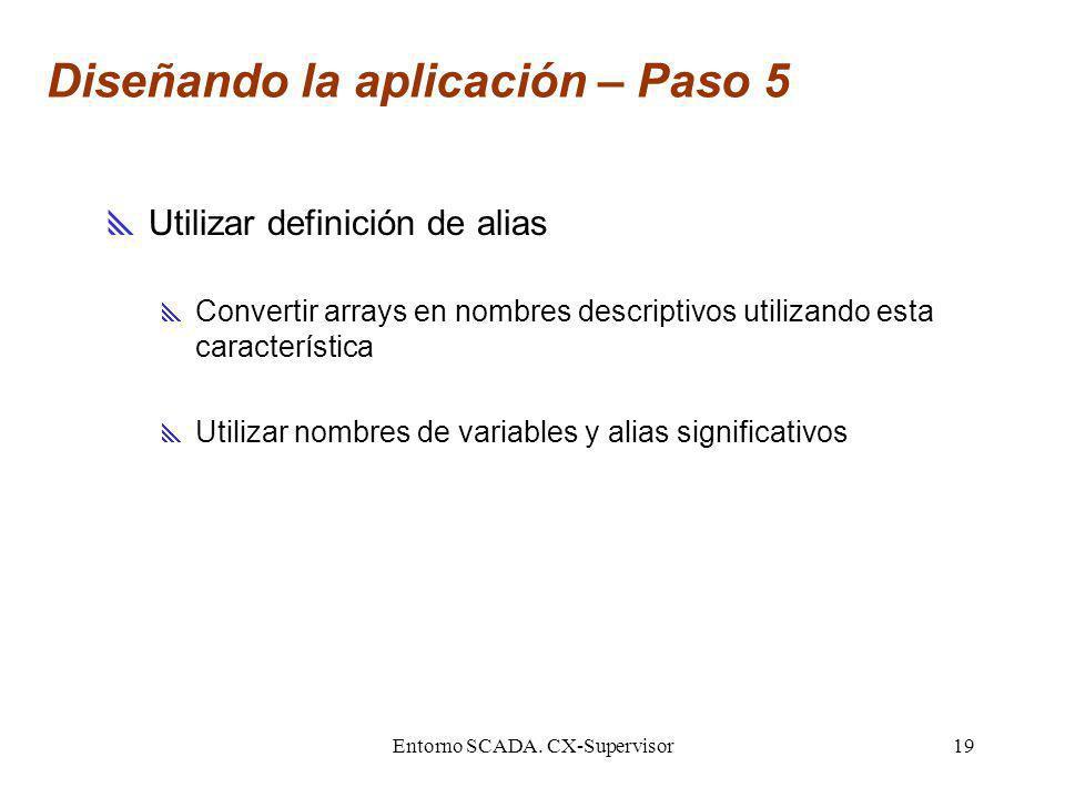 Diseñando la aplicación – Paso 5