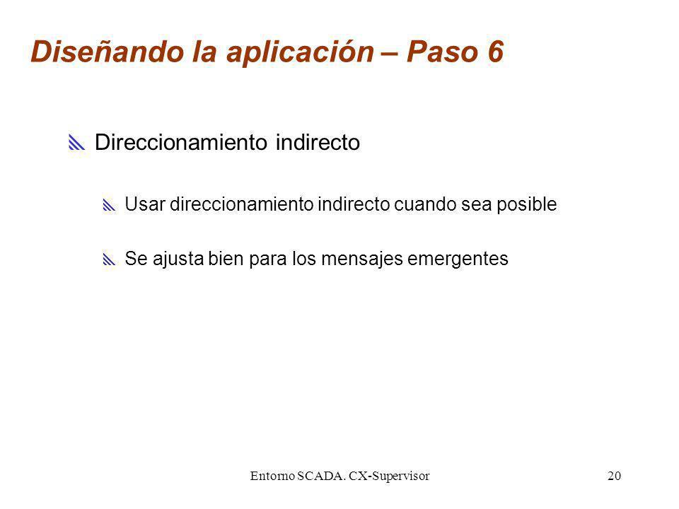 Diseñando la aplicación – Paso 6