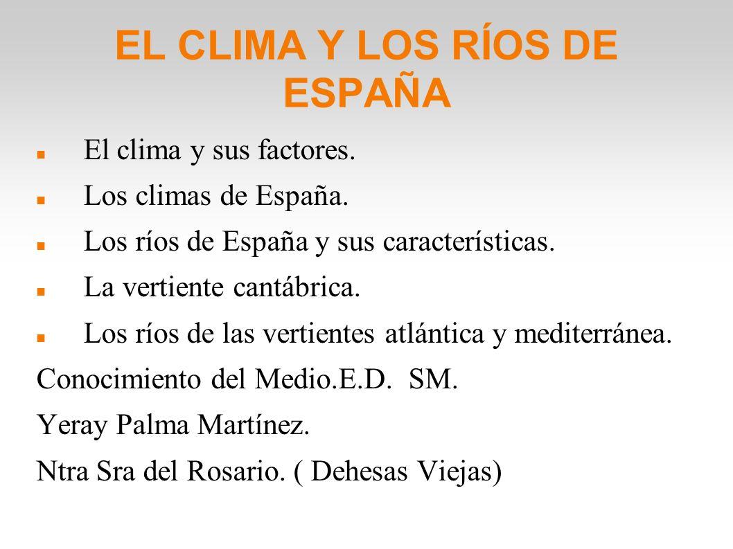 EL CLIMA Y LOS RÍOS DE ESPAÑA