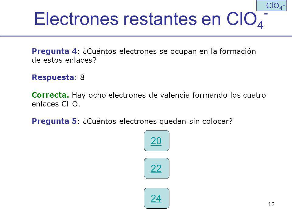 Electrones restantes en ClO4-
