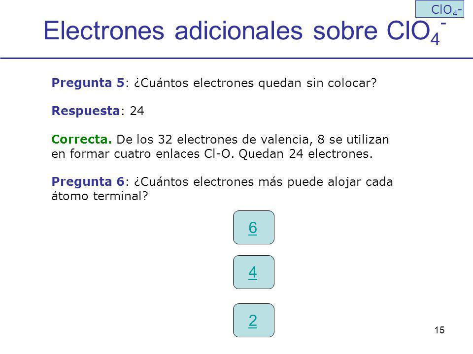 Electrones adicionales sobre ClO4-