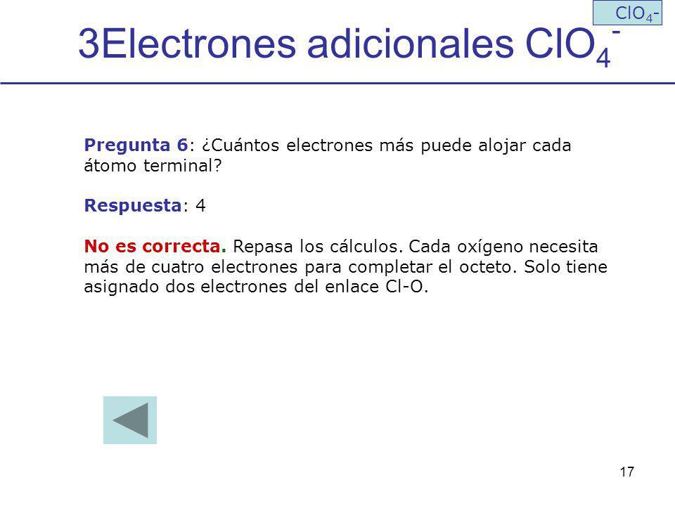 3Electrones adicionales ClO4-