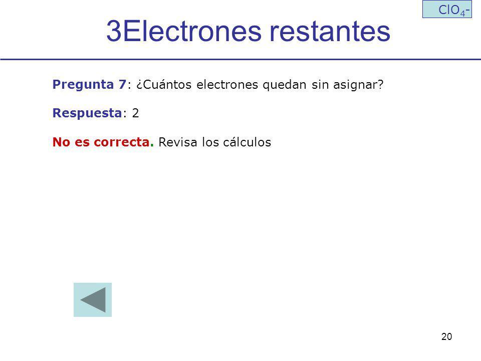 3Electrones restantes ClO4-