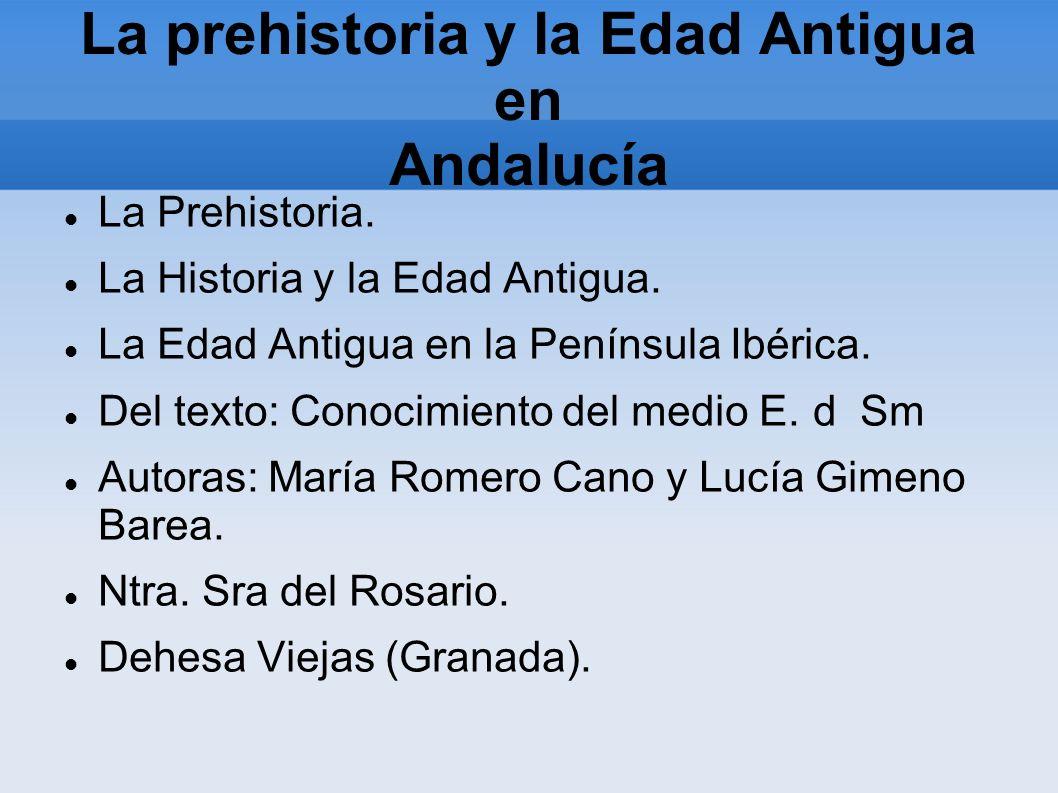 La prehistoria y la Edad Antigua en Andalucía