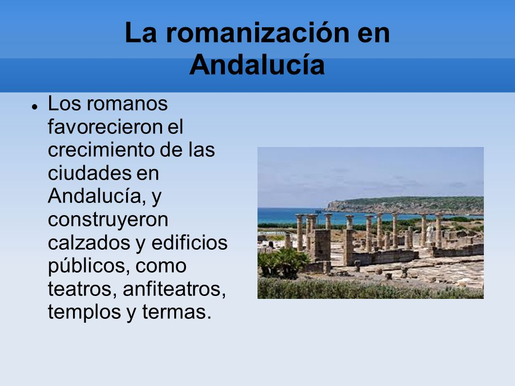 La romanización en Andalucía