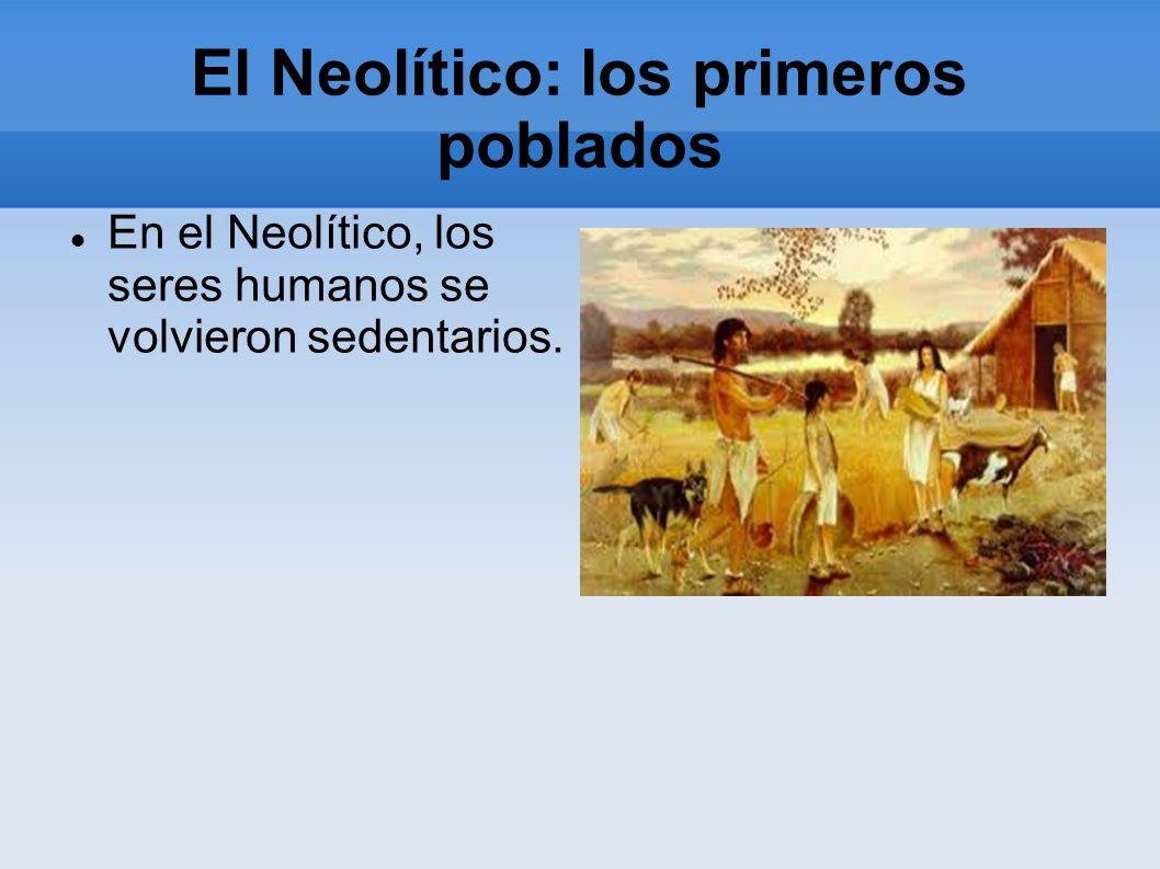 El Neolítico: los primeros poblados