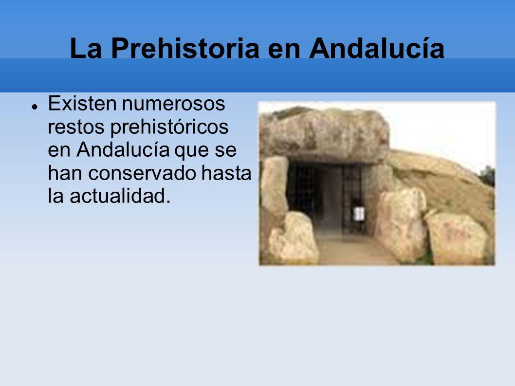 La Prehistoria en Andalucía