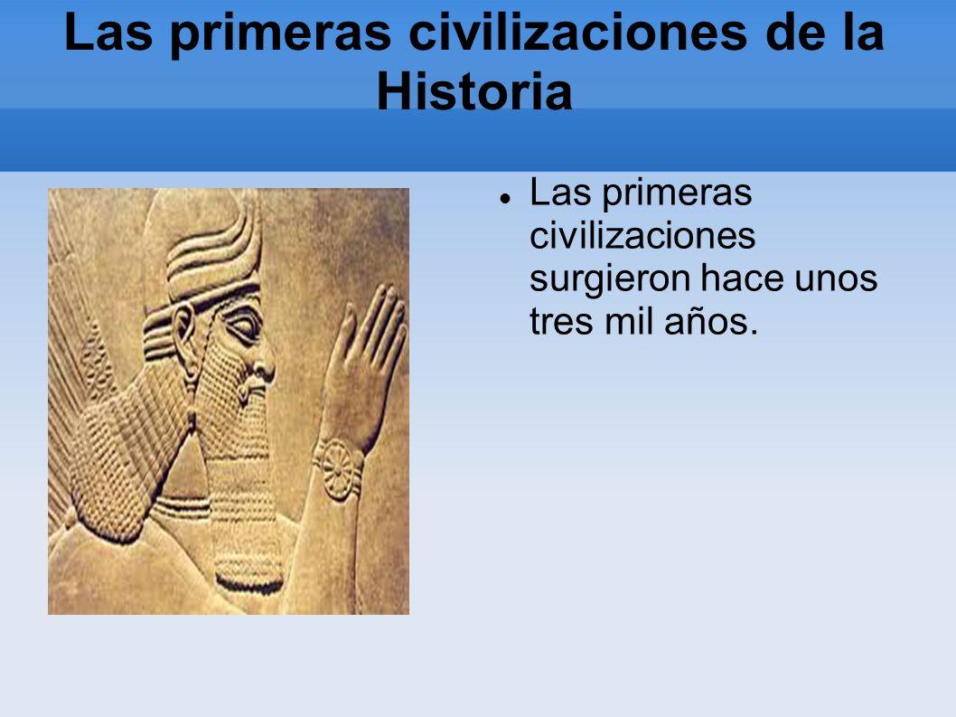 Las primeras civilizaciones de la Historia