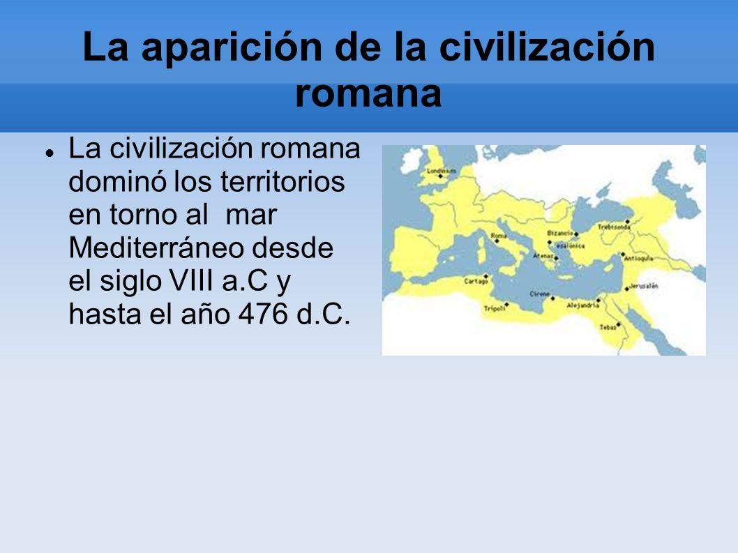 La aparición de la civilización romana