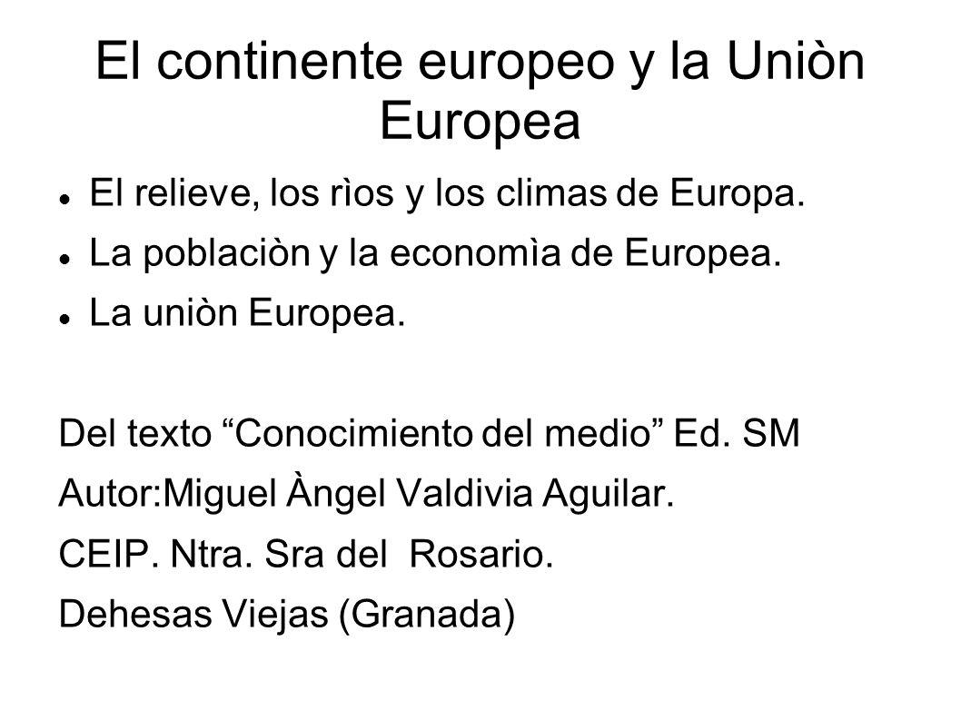 El continente europeo y la Uniòn Europea