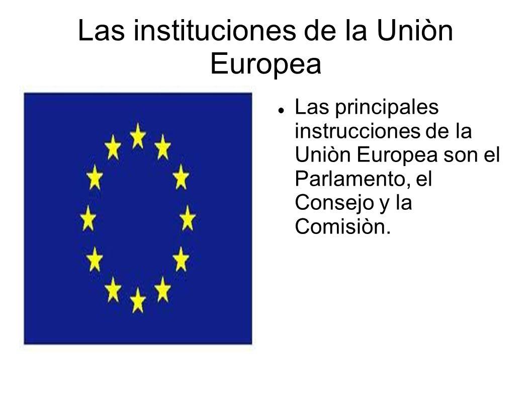 Las instituciones de la Uniòn Europea