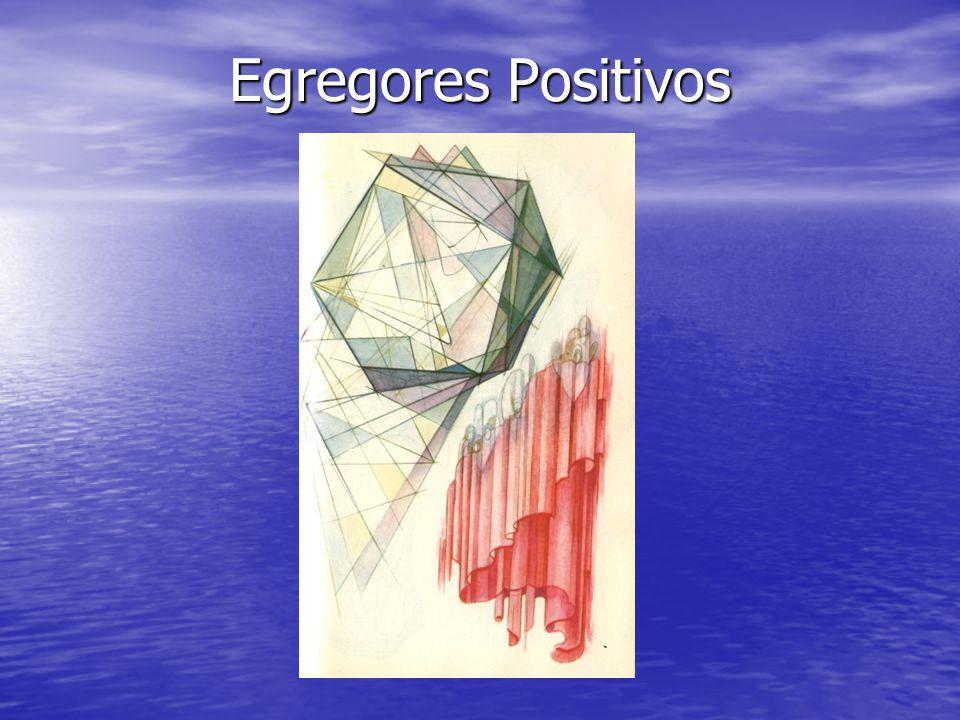 Egregores Positivos