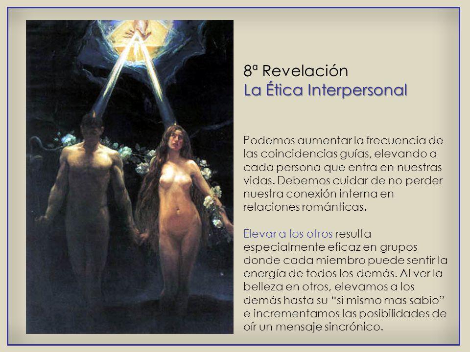 8ª Revelación La Ética Interpersonal