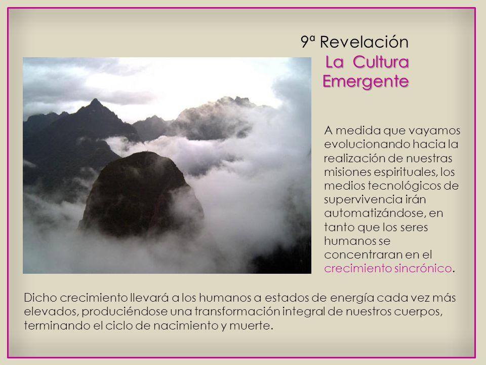 9ª Revelación La Cultura Emergente