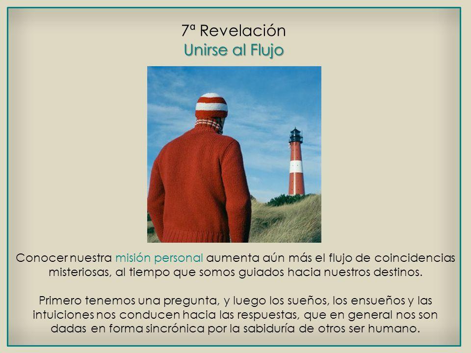 7ª Revelación Unirse al Flujo