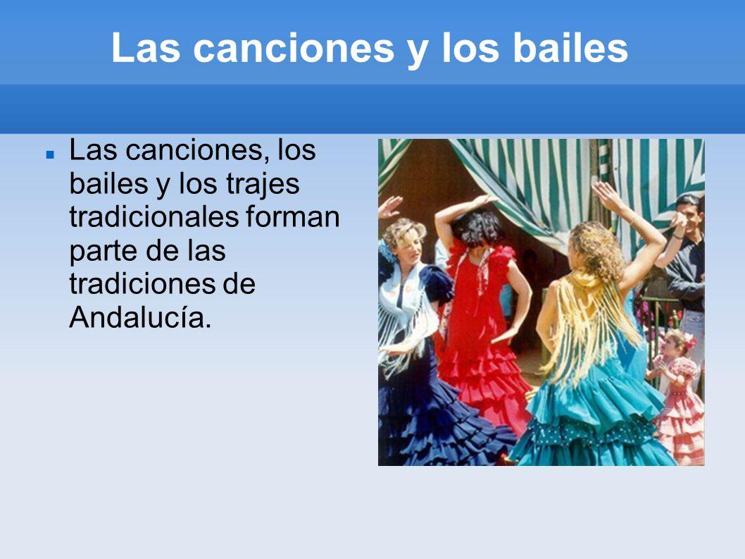 Las canciones y los bailes