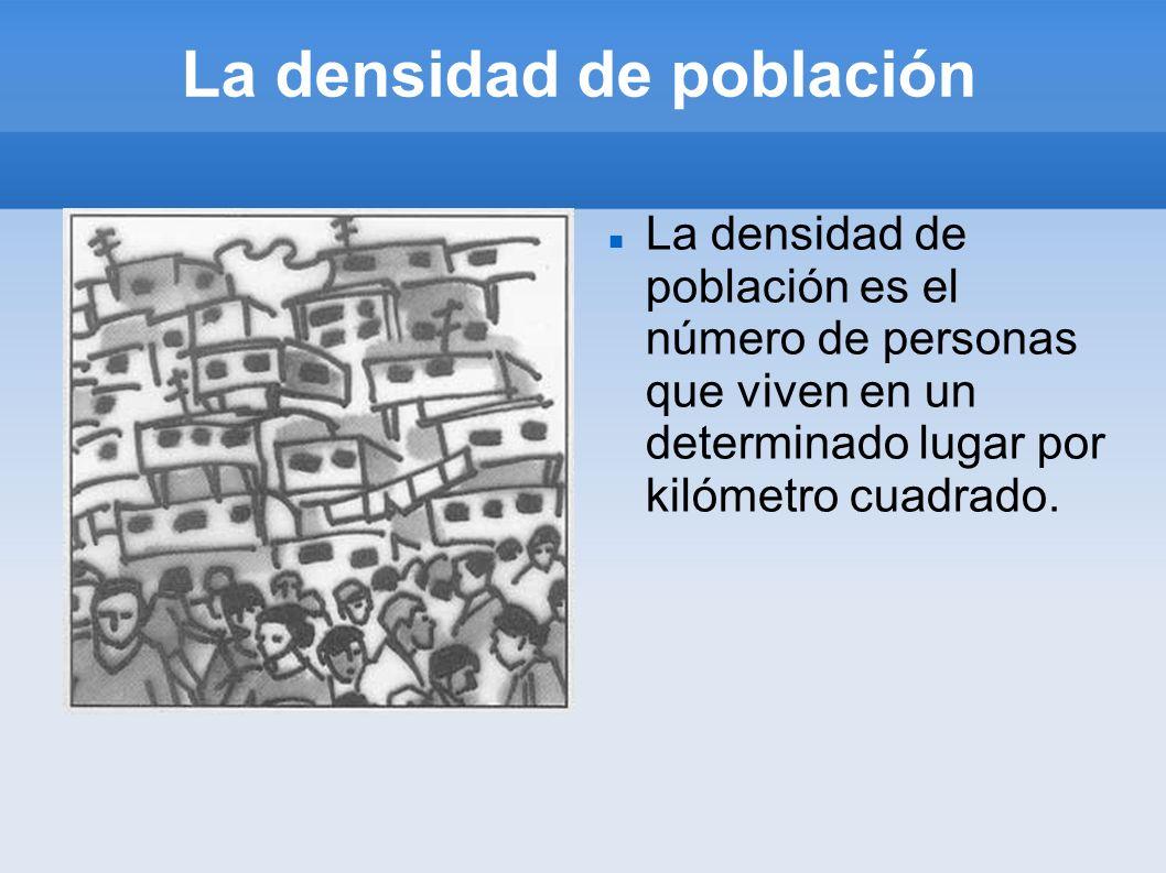 La densidad de población
