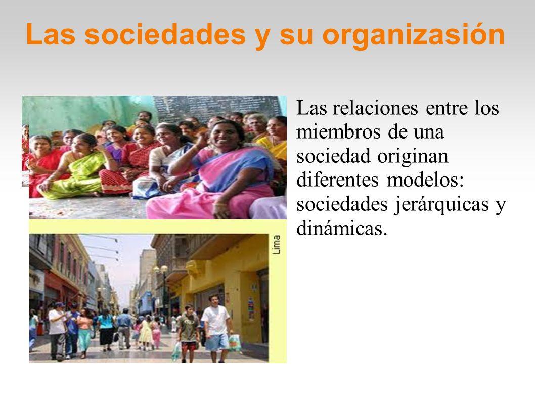 Las sociedades y su organizasión