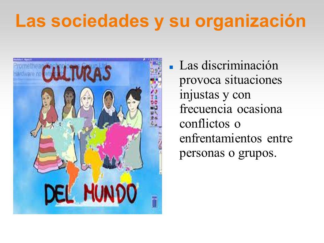 Las sociedades y su organización