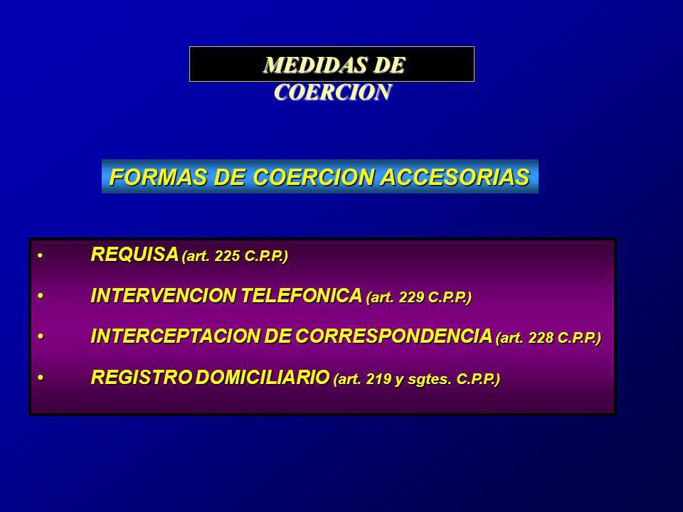 FORMAS DE COERCION ACCESORIAS