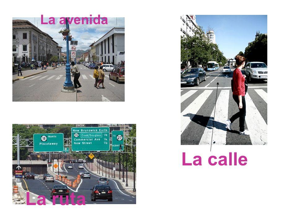 La avenida La calle La ruta