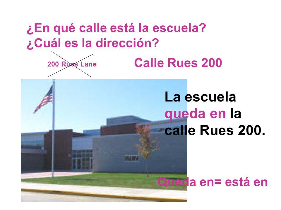 La escuela queda en la calle Rues 200.