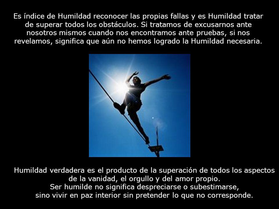 Ser humilde no significa despreciarse o subestimarse,