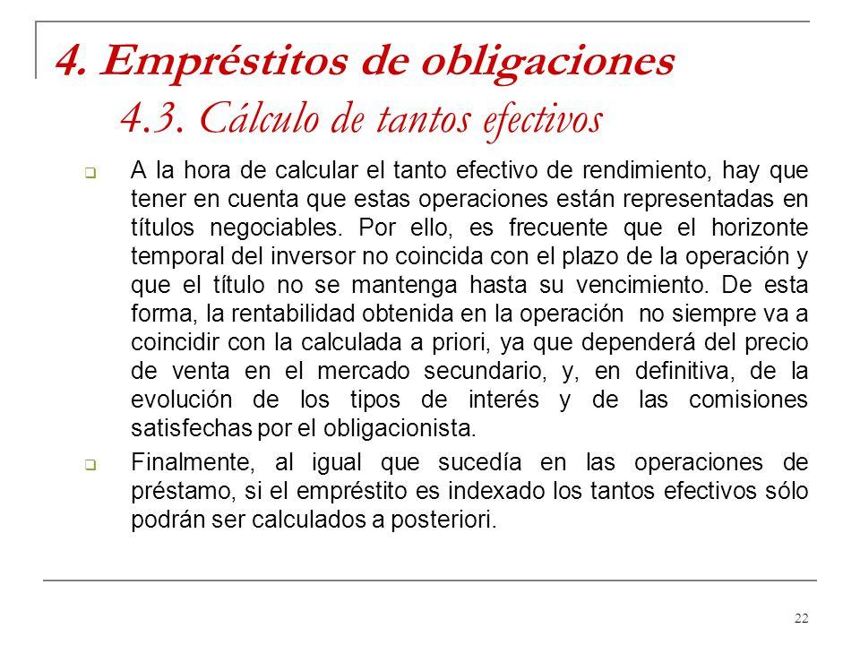 4. Empréstitos de obligaciones 4.3. Cálculo de tantos efectivos