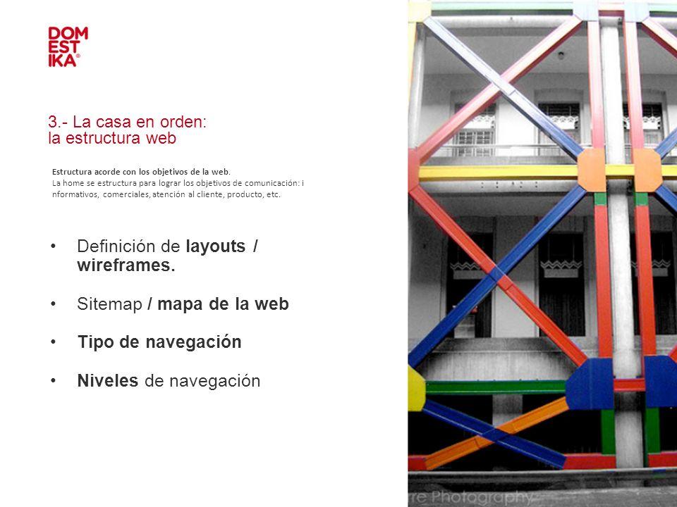 3.- La casa en orden: la estructura web