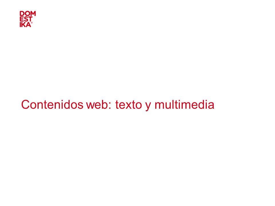 Contenidos web: texto y multimedia